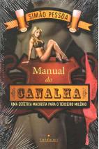 Manual do Canalha: Uma Estética Machista para o Terceiro Milênio