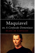 Maquiavel, ou a Confusão Demoníaca