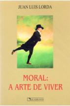 Moral: A Arte de Viver