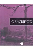 O Sacríficio - Andrei Tarkovski