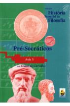 Coleção História Essencial da Filosofia (aula 05) - Pré-Socráticos