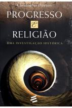 Progresso e Religião - Uma Investigação História