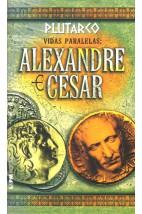 Vidas Paralelas: Alexandre e César
