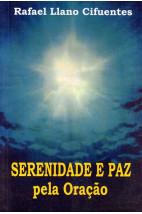 Serenidade e Paz pela Oração