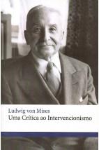 Uma Crítica ao Intervencionismo